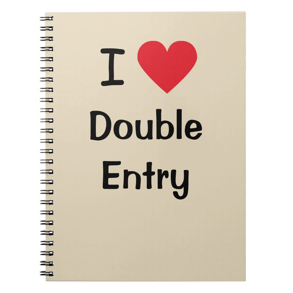 I Love Double Entry Funny Accounting Joke Quote Notebook