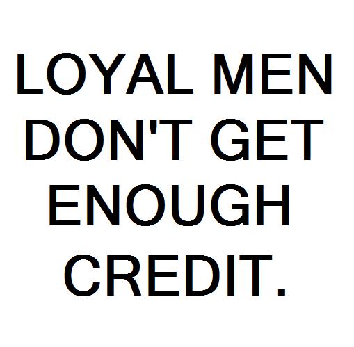 Loyal Man Quotes