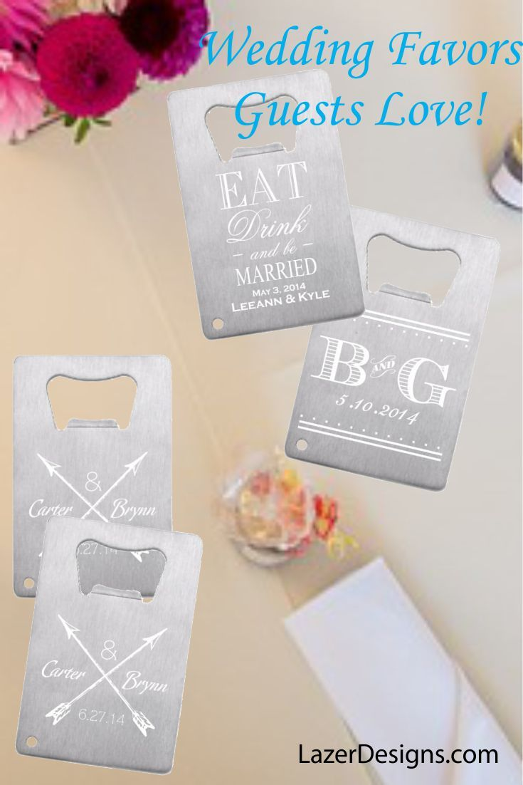 Credit Card Bottle Openers as Wedding Favors - a token the guests ...