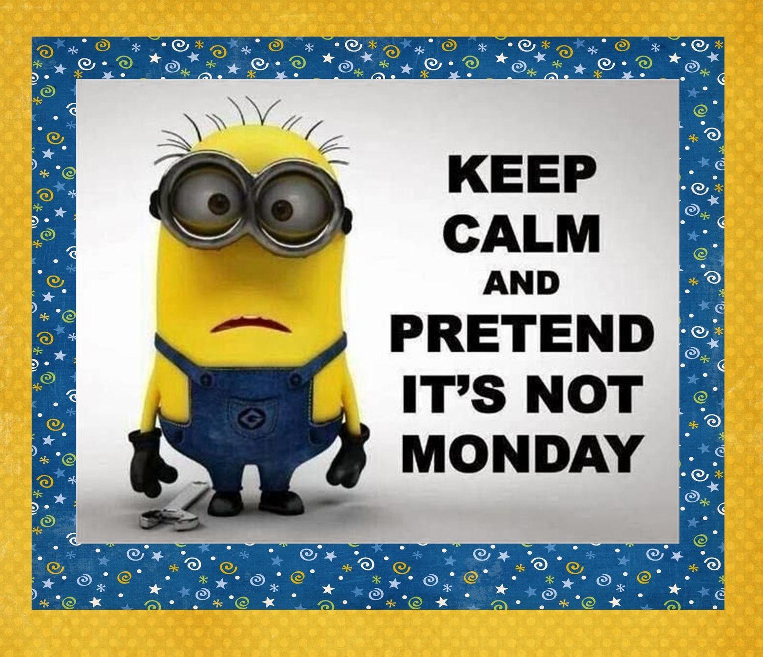 Monday Minion Minions Funny Minions Quotes Minions