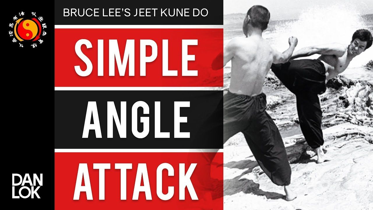 197aa769075d Bruce Lee s Jeet Kune Do s Five Ways of Attack - Simple Angle Attack (SAA)