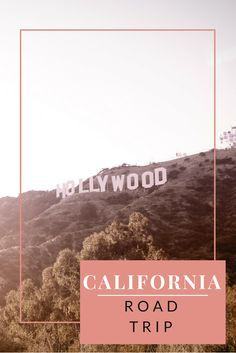 California Road Trip Travel Wanderlust