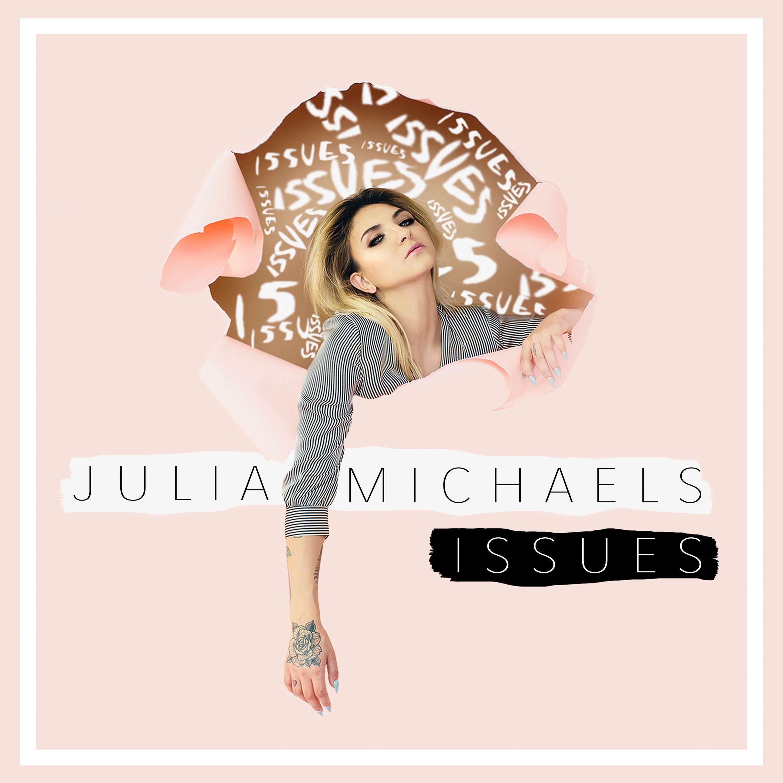 Julia Michaels – Issues Lyrics | Genius Lyrics | Pink | Pinterest ...
