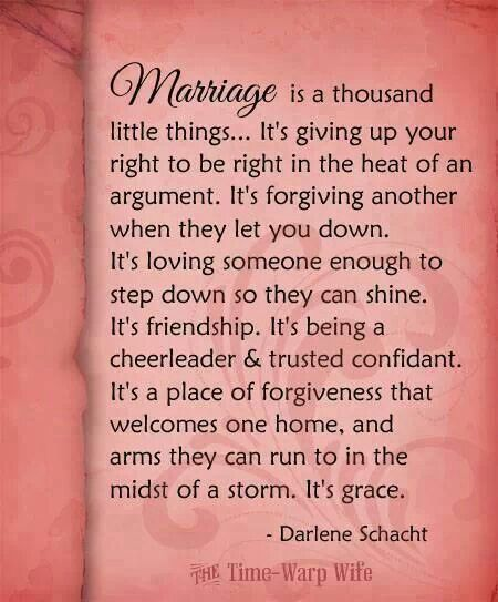 Marriage Is A Thousand Little Things Positive Marriage Quotes