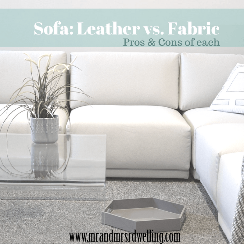 Sofa Leather Vs Fabric Pros And Cons Of Each