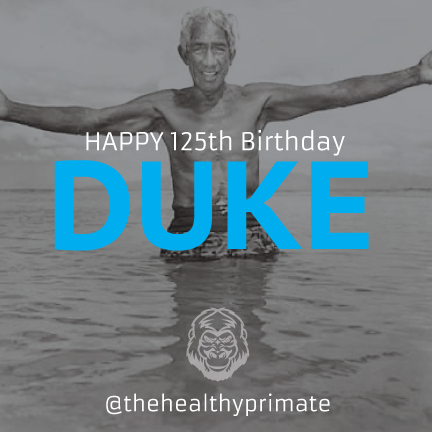 Happy birthday to the father of surfing, #DukeKahanamoku #surf #thehealthyprimate