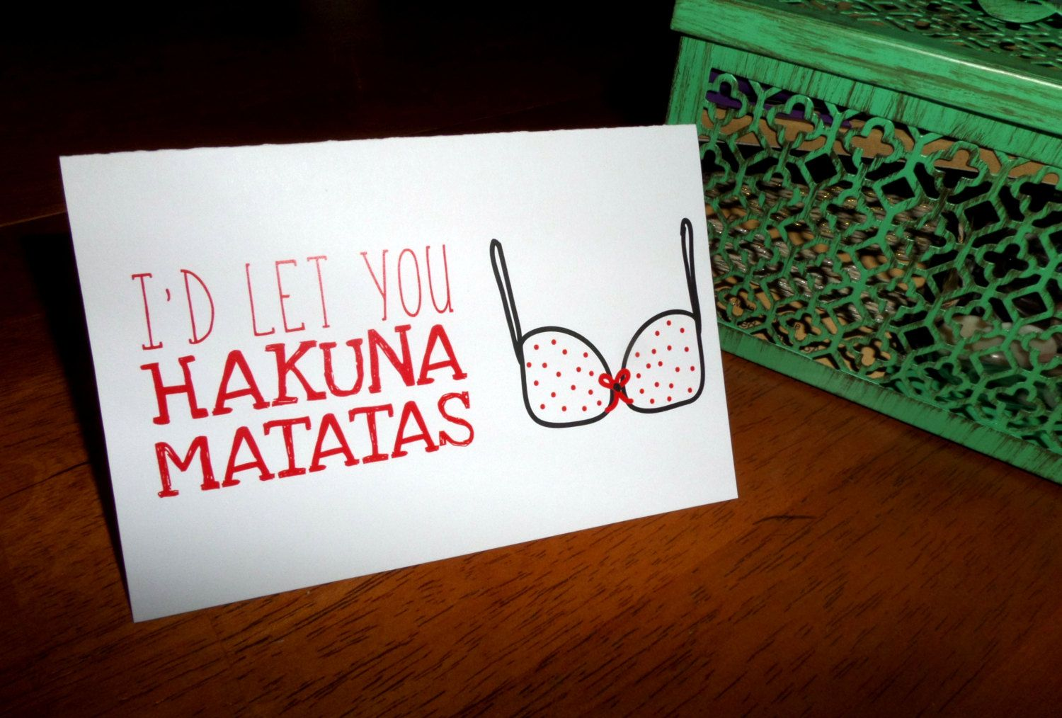 Funny Sexy Valentines Dayanniversary Card Id Let You Hakuna