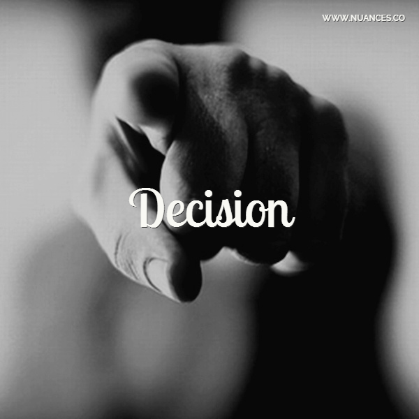 You are the only one who chooses which decisions will set your future! #Nuances #Decisions http://nuances.co/n/nuance/54be72423be8099d7f42fda1