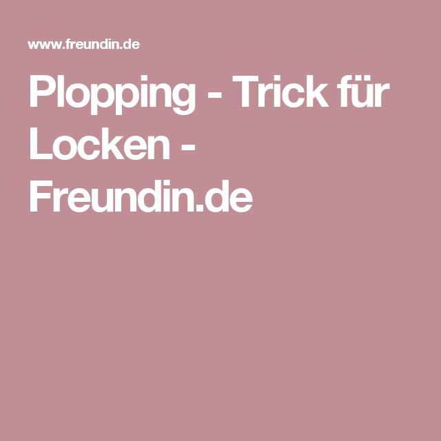 Plopping - Trick für Locken - Freundin.de
