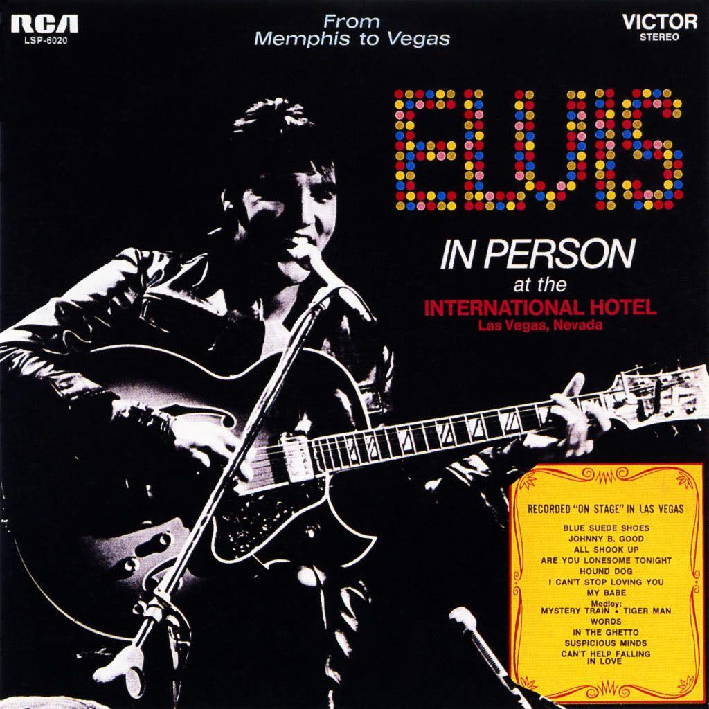 Elvis Presley - Elvis In Person At The International Hotel Las Vegas, Nevada  (1969)