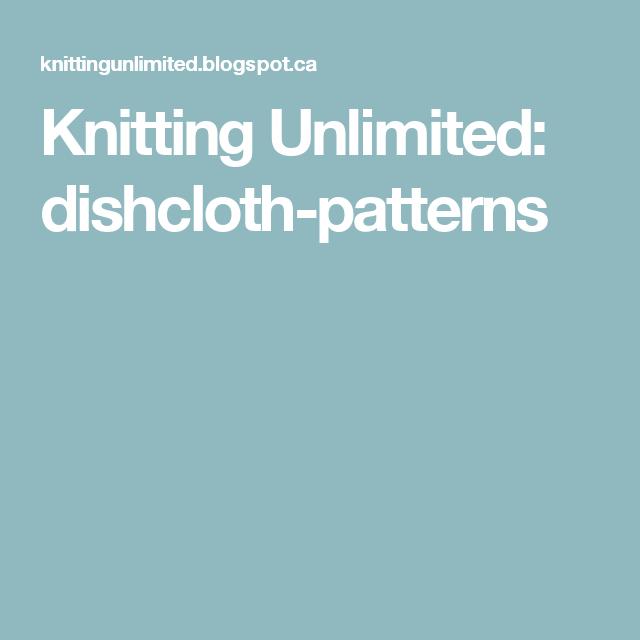 Knitting Unlimited: dishcloth-patterns | Dish cloths | Pinterest