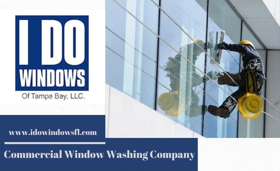 I Do Windows Of Tampa Bay Commercial Window Cleaning Washing Windows Window Cleaning Services
