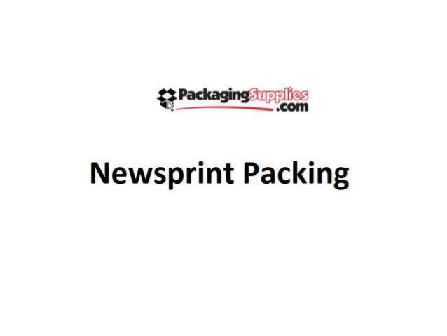 Newsprint Packing