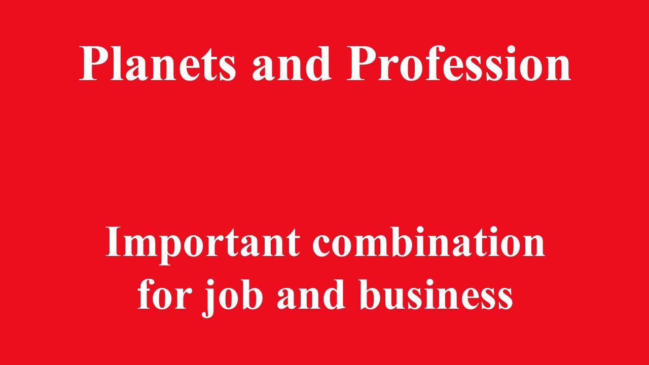 Job Combinations In Vedic Astrology