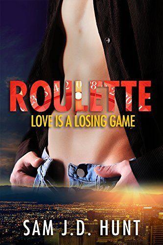 Roulette: Love Is A Losing Game (The Thomas Hunt Series Book 1) by Sam J D Hunt, http://www.amazon.com/dp/B00L4RE3O2/ref=cm_sw_r_pi_dp_.IVqub1TWQKPJ