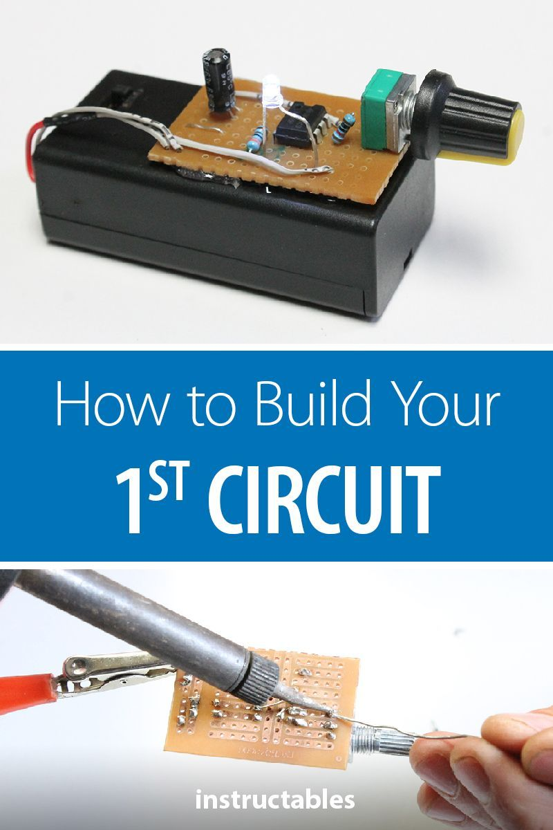 How To Build Your 1st Circuit Electronics Projects Pinterest Beginner Electronic Circuits Building Own Can Seem Like A Daunting Task Diagrams Look Hieroglyphics And All Those Parts Make Absolutely No Sense