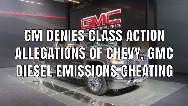 Gm Denies Chevy Gmc Duramax Emissions Cheating Allegations Diesel Trucks Duramax Duramax Gmc