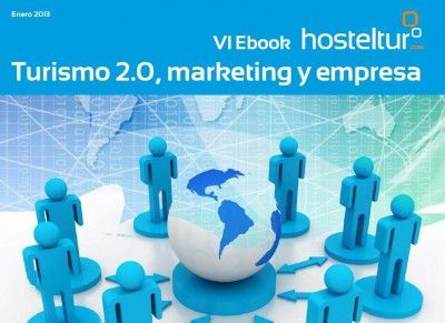 VI #eBook #Turismo 2.0, #Márketing y Empresa