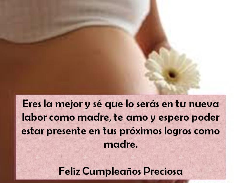 Muchas Frases De Cumpleaños Para Una Hija Embarazada