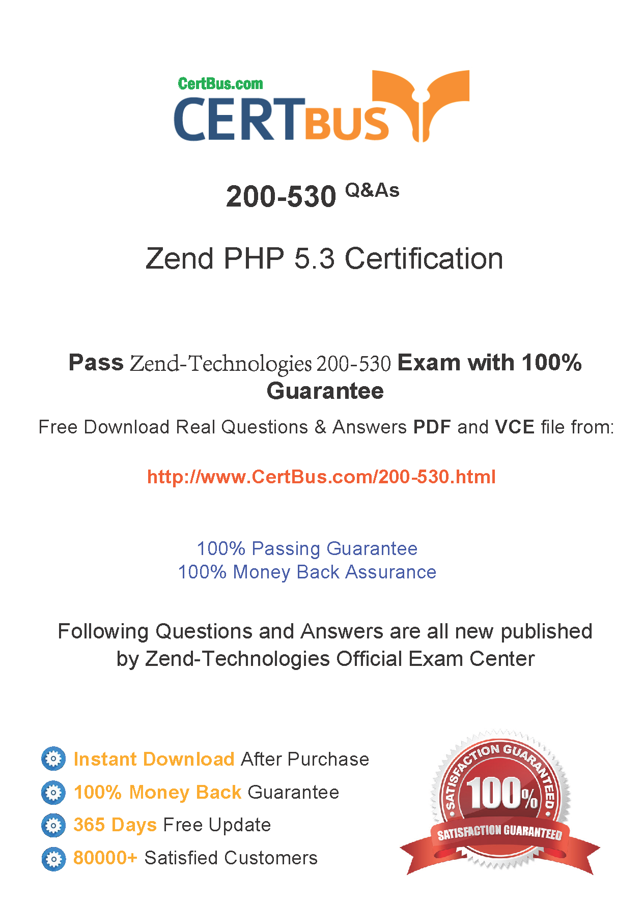 Candidate need to purchase the latest Zend Technologies 200-530 Dumps with latest Zend Technologies 200-530 Exam Questions. Here is a suggestion for you: Here you can find the latest Zend Technologies 200-530 New Questions in their Zend Technologies 200-530 PDF, Zend Technologies 200-530 VCE and Zend Technologies 200-530 braindumps. Their Zend Technologies 200-530 exam dumps are with the latest Zend Technologies 200-530 exam question.