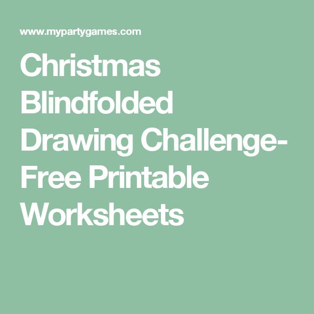 Christmas Blindfolded Drawing Challenge- Free Printable ...