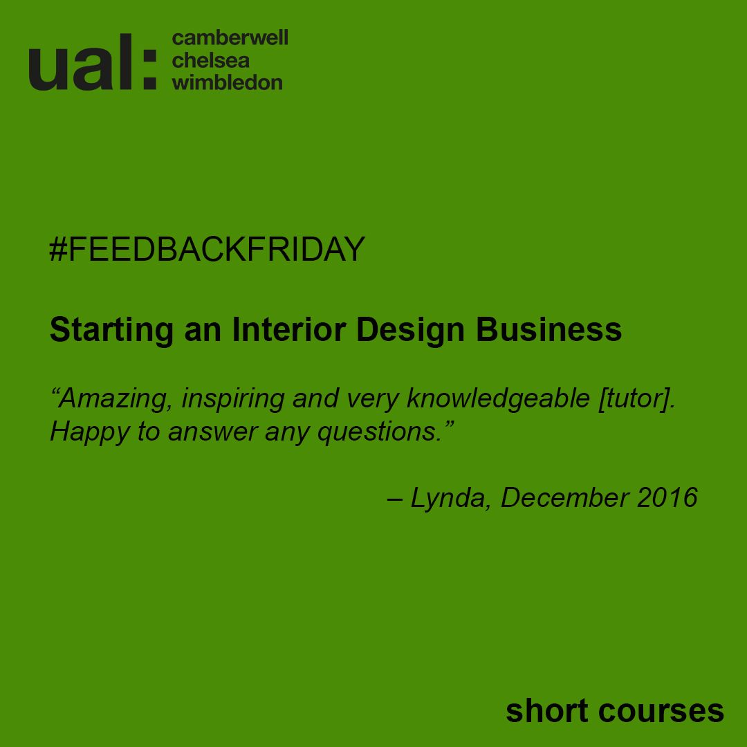 Pin By Short Courses At Chelsea Colle On Student Feedback Feedbackfriday Interior Design Business Feedback For Students Design