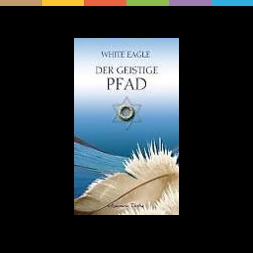 Esoterikbücher Aquamarin Der geistige Pfad (White Eagle)
