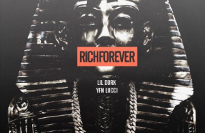 Lil Durk  Rich Forever F/ YFN Lucci [New Song]