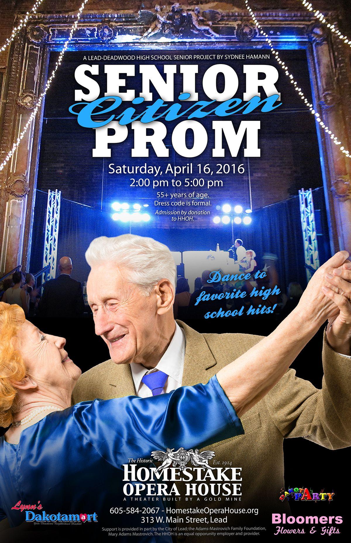 Senior Citizen Prom HomestakeOperaHouse findyourfun