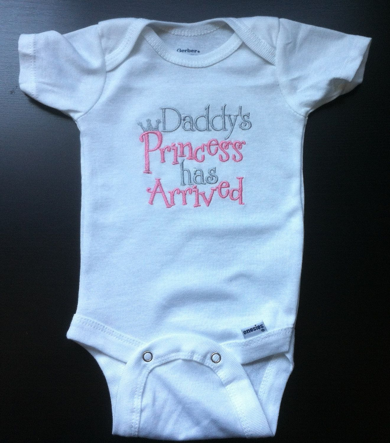 6a8332f82 Daddy's Princess has Arrived Embroidered Onesie. by sidneykarissa, $14.00
