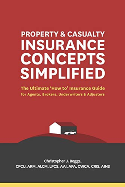 2018 Property And Casualty Insurance Concepts Simplified The