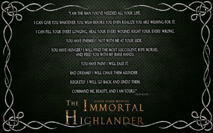 Highlander Quotes Mesmerizing The Immortal Highlander Karen Marie Moning  Quoteswords To Live