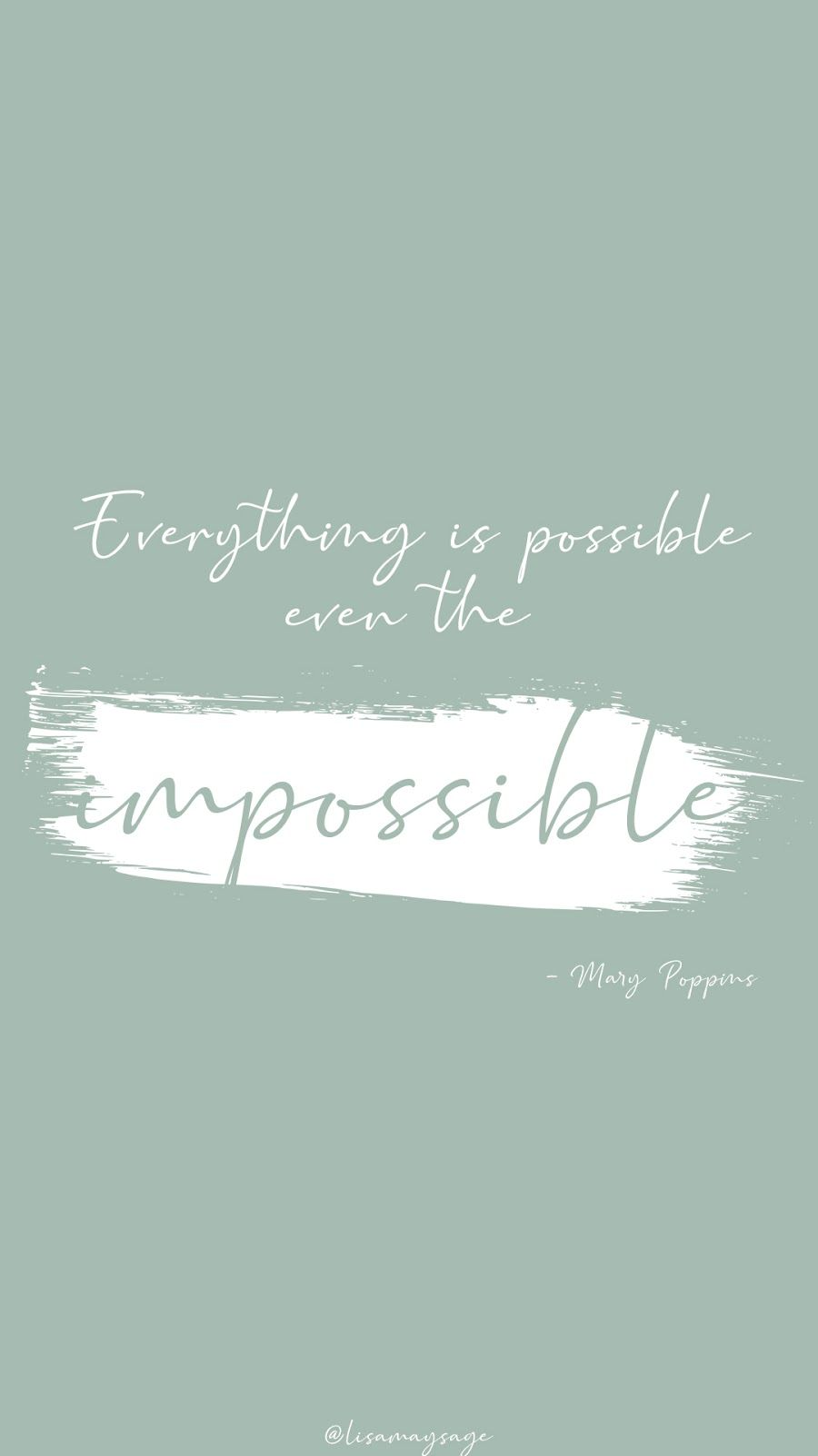 Mary Poppings Quote Disney Quote Wallpaper Disney Quote Wallpaper Iphone Phone Wallpaper Quotes