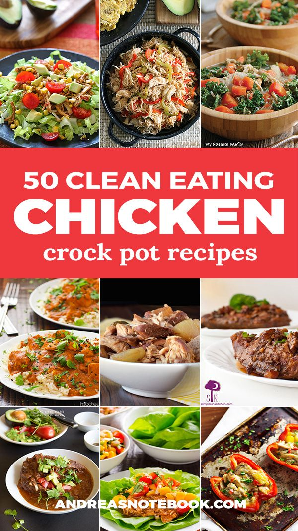 Chicken Clean Eating Crock Pot Recipes Andrea S Notebook In 2020 Clean Eating Crock Pot Recipes Clean Eating Crockpot Clean Eating Chicken