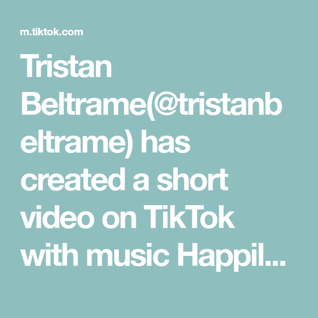 Tristan Beltrame Tristanbeltrame Has Created A Short Video On Tiktok With Music Happily By One Direction They Got No Idea What Th Music Video Best Song Ever