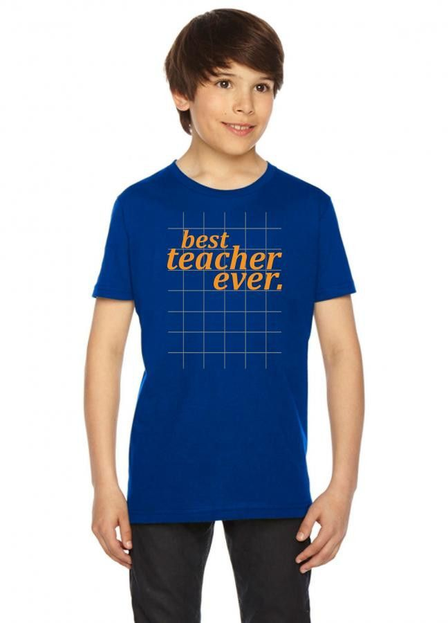 best teacher ever 1 Youth Tees