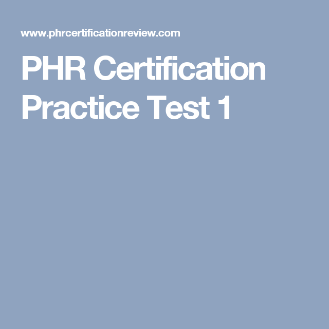 Phr Certification Practice Test 1 Work Pinterest
