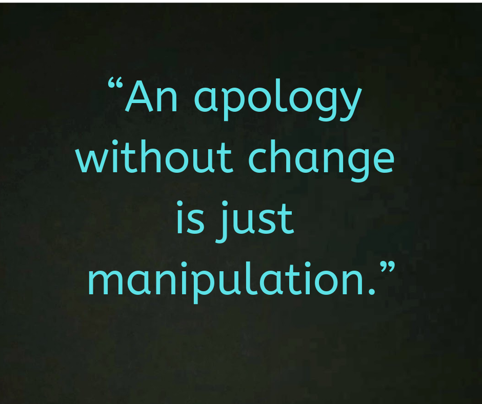 Life Quotes On Fake Apology And Manipulation Apologizing Quotes Manipulation Quotes Words Quotes