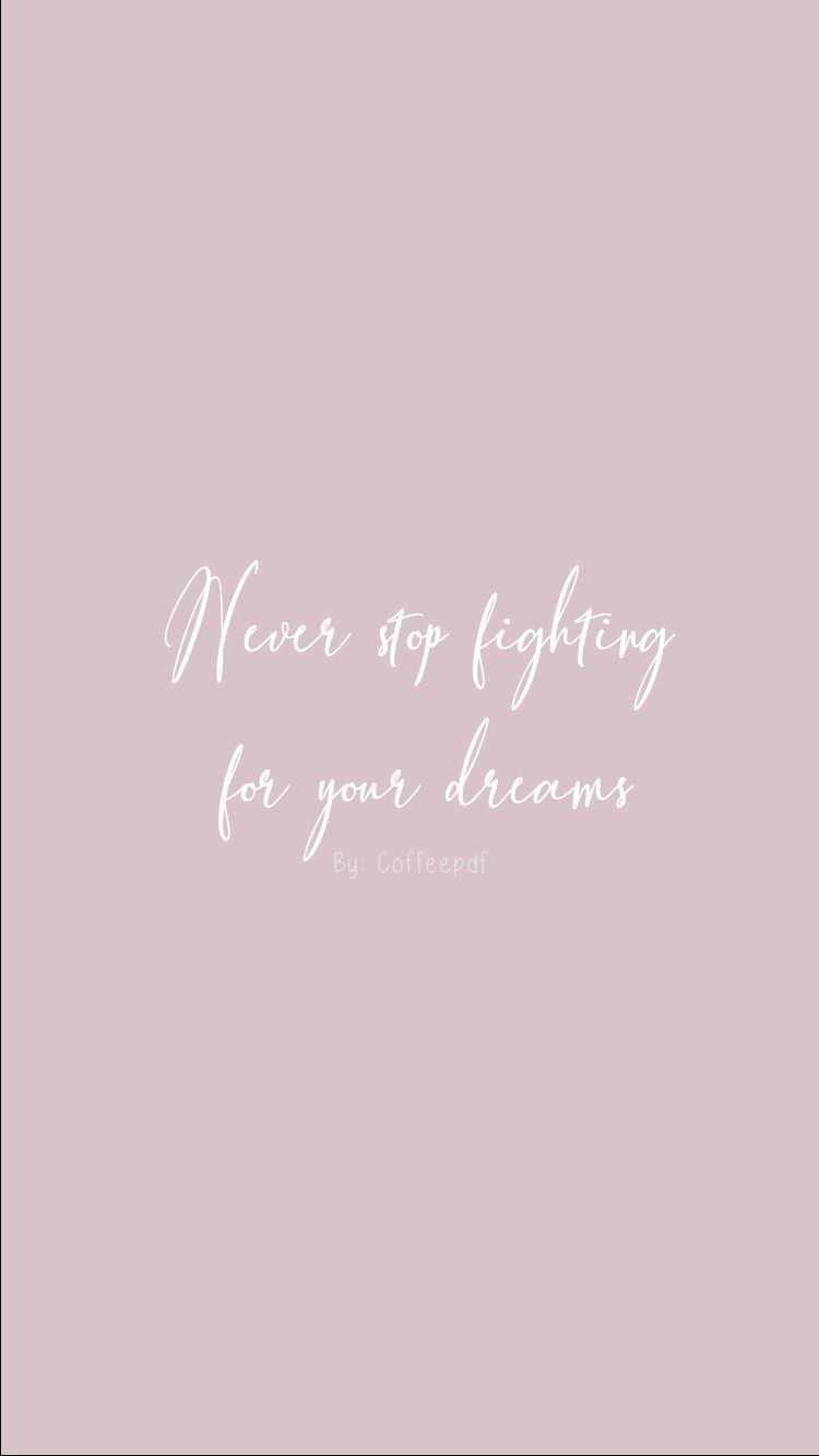 Motivational Quotes Phone Wallpaper By Coffeepdf