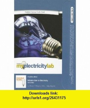 MyElectricityLab Pegasus with Pearson eText -- Standalone Access Card -- for Instroduction to Electricity (9780132621090) Robert Paynter, Toby Boydell , ISBN-10: 0132621096  , ISBN-13: 978-0132621090 ,  , tutorials , pdf , ebook , torrent , downloads , rapidshare , filesonic , hotfile , megaupload , fileserve