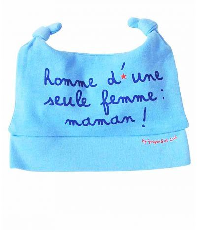 Bonnet bébé garçon HOMME D UNE SEULE FEMME ... MAMAN - GASPARD ET ... 71e3cdc96b3