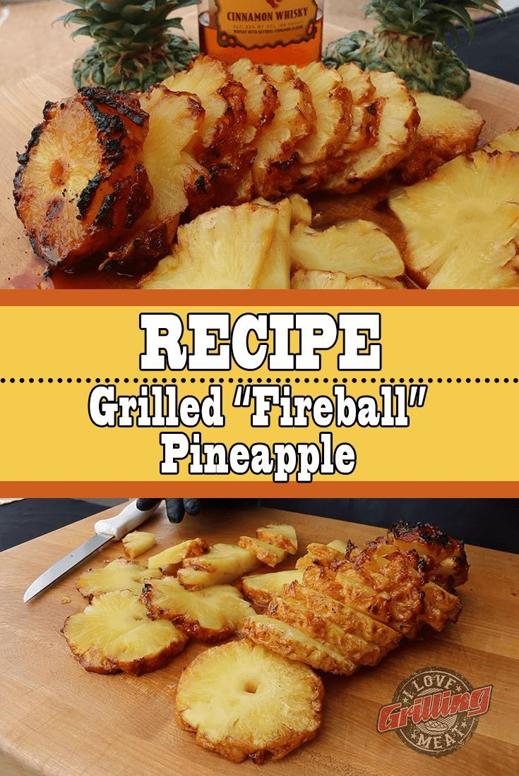 Best Grilled Pineapple Recipe: Fireball Whiskey Pineapple #grilleddesserts