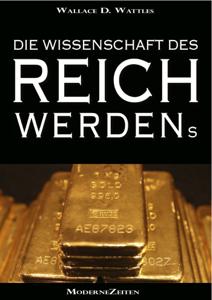 Download Die Wissenschaft Des Reichwerdens The Science Of Getting Rich Vollstandige Deutsche Eboo Wissenschaft Deutsche Reich Werden
