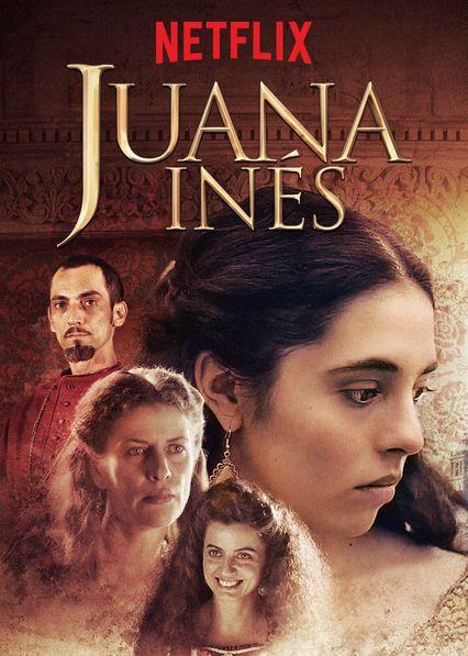 Juana Ines Historical Figure Filmes Series E Filmes Serie De Televisao
