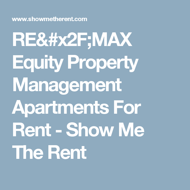 Apartments For Rent Near Me: RE/MAX Equity Property Management Apartments For Rent