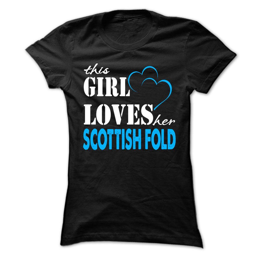This Girl Love Her Scottish Fold ! T-Shirts Hoodie Tees Shirts