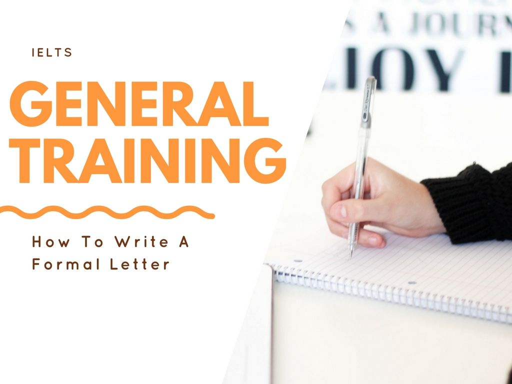 Ielts General Training How To Write A Formal Letter  Ielts