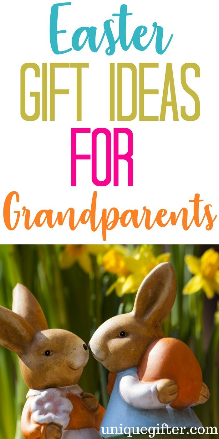20 easter gift ideas for grandparents grandparents easter baskets 20 easter gift ideas for grandparents grandparents easter baskets and easter negle Images