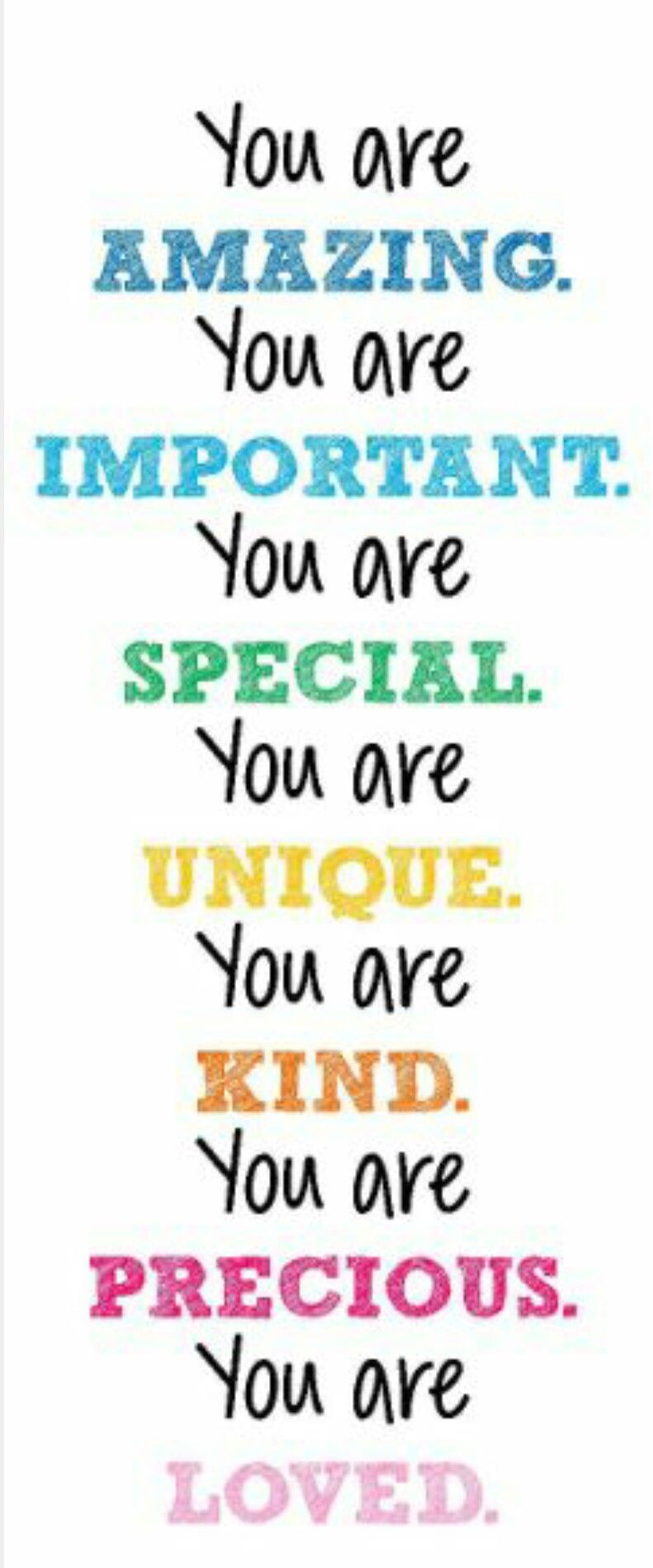 You Are Special Quotes You Are Uniquely You  Quotes  Pinterest  Inspirational Qoutes .