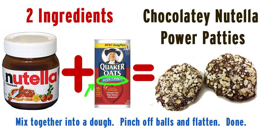 nutella and 1minute oats.  2 ingredient snack. quick!  also good for quick breakfast.